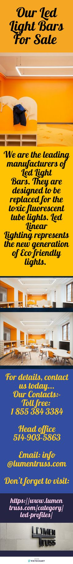 We are the leading manufacturers of Led Light Bars. They are designed to be replaced for the toxic fluorescent tube lights. Led Linear Lighting represents the new generation of Eco friendly lights. To get Our Led Light Bars For Sale , contact us on 1-855-384-3384 and visit our website: https://www.lumentruss.com/category/lens/