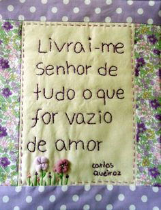 """""""Livrai-me, Senhor, de tudo que for vazio de amor"""""""