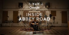 Google has opened the doors to Abbey Road Studios! Explore, discover and play inside the iconic British recording studio.