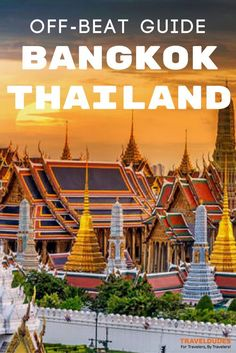 An alternative guide to Bangkok, Thailand. Get off the beaten path and discover a hidden side to Asia's city that never sleeps! Unique things to do in Bangkok, Thailand. Blog by Travel Dudes: Community for Travelers, by Travelers!