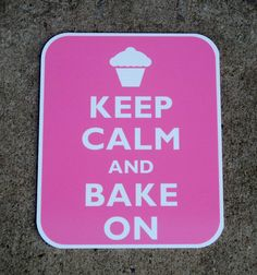 Keep calm bake on sign by NightDoveDesigns on Etsy, $12.00