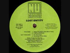 Lost Entity - Bring That Back (One more time) 1990
