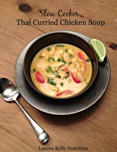 Slow Cooker Thai Curried Chicken Soup | Lauren Kelly Nutrition
