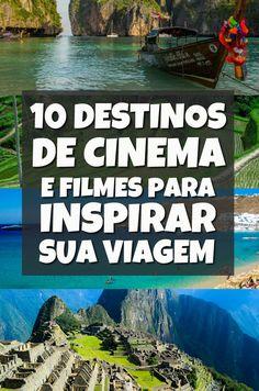 10 Destinos de Cinema e seus Filmes de Viagem Inspiradores: confira essa lista de destinos incríveis que ficaram ainda mais famosos por causa do cinema