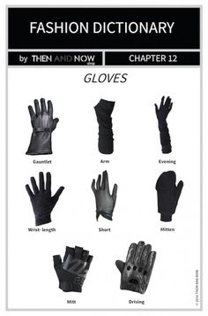 A guide to gloves.
