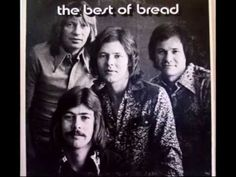 1972 - Bread - 'Baby I'm A Want You'