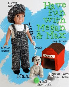 "Megan & Max 18"" Doll Set Crochet Pattern PB073: http://www.maggiescrochet.com/megan-max-18-doll-set-crochet-pattern-p-1764.html#.UZ6C5pVWL4m #maggiescrochet #crochet #pattern #outfit #dog #doghouse #outfit #animal #cute #summer"