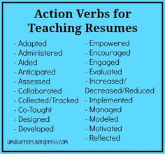 "Action Verbs for Teaching Resumes - words to use other than ""taught"""