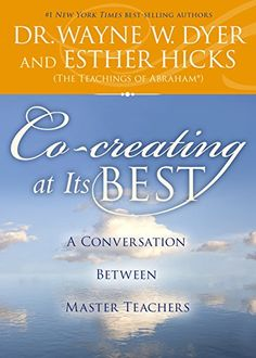 Co-creating at Its Best: A Conversation Between Master Teachers by Dr. Wayne W. Dyer http://www.amazon.com/dp/1401948448/ref=cm_sw_r_pi_dp_ykBQub00T71DF