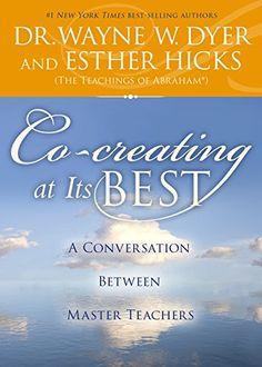 Co-creating at Its Best: A Conversation Between Master Teachers by Dr. Wayne W. Dyer http://www.amazon.com/dp/1401948448/ref=cm_sw_r_pi_dp_ykBQub00T71DF