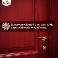 Imagine your front door to be a stunning maroon colour, looks great, right? What's more is that it also adds a spiritual touch to your home, as per Feng Shui Tips For Home, Maroon Colour, Projects To Try, Spirituality, Touch, Doors, Ideas, Spiritual, Thoughts
