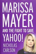 In Marissa Mayer and the Fight to Save Yahoo!, Nicholas Carlson dissects two decades of Yahoo's history and recounts the triumphs and ultimate failures of the leaders who tried to save the Internet giant. When acclaimed Google executive Marissa Mayer was hired in 2012, she applied her extensive experience to overhaul the company, work toward a new vision, and dramatically change the company's culture. However, it remains to be seen whether her efforts will be enough to revive the failing…