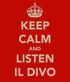 keep calm and listen il divo