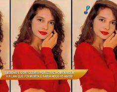 TV SAQUA TV: Glória Perez homenageia a filha Daniella Perez assassinada