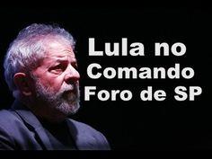 LULA CONTINUARÁ COMANDANDO 100 PARTIDOS DE ESQUERDAS  PELO FORO DE SP