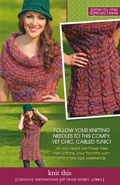 Follow your knitting needles to this comfy, yet chic, cabled tunic!