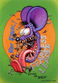 rat fink ed big daddy roth fearless leader | Flickr - Photo Sharing!