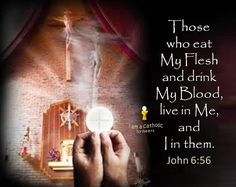 Jesus Christ is truly present--Body, Blood, Soul & Divinity in the Holy Eucharist, the Blessed Sacrament, His Real Presence.  He is waiting for you in the tabernacles of the Catholic Church.  Go visit Him. From the Gospel of St. John chapter 6, verse 56