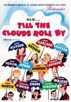 Till the Clouds Roll By (1946) Directed by #RichardWhorf #Uncred #VincenteMinnelli #GeorgeSidney Starring #JuneAllyson #LucilleBremer #JudyGarland #KathrynGrayson #VanHeflin #LenaHorne #VanJohnson #AngelaLansbury #TonyMartin #VirginiaOBrien #DinahShore #FrankSinatra #RobertWalker #TilltheCloudsRollBy Judy Garland, Van Heflin, Kathryn Grayson, June Allyson, Tony Martin, Show Boat, Movie Talk, Broadway, Cinema