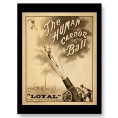 Human Cannonball poster <3