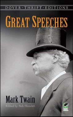 """Read """"Great Speeches by Mark Twain"""" by Mark Twain available from Rakuten Kobo. American novelist and humorist Mark Twain was a captivating public speaker, and this affordable volume brings together a. Famous Speeches, Famous Movie Quotes, Mark Twain Books, Best Speakers, Albert Einstein Quotes, The Orator, Strong Women Quotes, Historical Quotes, Founding Fathers"""
