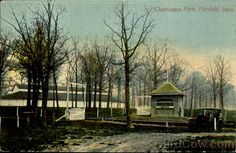 Chautaugua Park Fairfield Iowa - oh my, I remember the family reunions here!