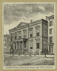 Yorkville police court (57th Street, near Third Avenue.), 1899 and earlier. NYPL.