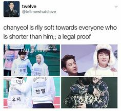 He's just wonderfully gentle to everyone coz everyone is shorter than Chanyeol