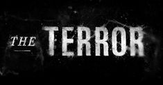 The Terror (2018) title sequence CREATIVE DIRECTORS Patrick Clair Raoul Marks