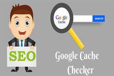 Google Cache Checker | Online Free Seo tools Plagiarism Checker, Tool Website, Free Seo Tools, Search Engine Optimization, Google