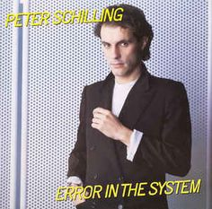 Peter Schilling - Error In The System: buy LP, Album at Discogs