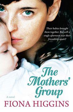 The Mothers' Group - Fiona Higgins - 9781742379869 - Allen & Unwin - Australia
