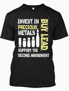 Re-Pin if you Love the Second Amendment! BUY this Limited Edition Shirt only at: ==> http://teespring.com/investbuylead1?tid=ddpinterest