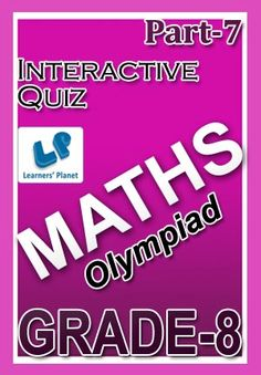 8-OLYMPIAD-MATHS-PART-7 Interactive quizzes & worksheets on Ratio & proportion, Square roots & cube roots, Time & work and Time & distance for grade-8 Olympiad Maths students. Total Questions : 340+ Pattern of questions : Multiple Choice Questions   PRICE :- RS.61.00