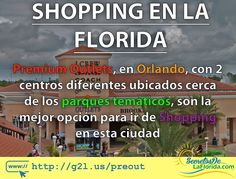 Premium Outlets en Orlando trae 2 malls con grandes descuentos en su modelo de Outlet y las mejores marcas. Además cuenta con 2 opciones diferentes ubicados cerca de los principales parques temáticos como Walt Disney World Universal Orlando Resort  y SeaWorld ==> http://g2l.us/preout