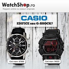 Casio sau... Casio?  Elegantul Edifice sau robustul G-Shock?  www.watchshop.ro