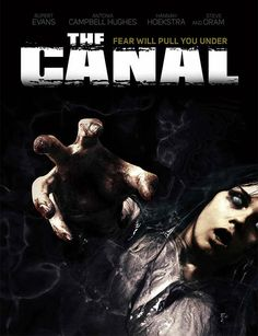 The Canal 2014 Horror Movie Review http://www.besthorrormovielist.com/reviews/the-canal-2014/  #horrormovies #horrormoviereviews #TheBestHorrorMovieList