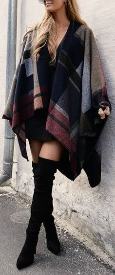 Fall Style // LBD, tall boots and a poncho or blanket scarf.