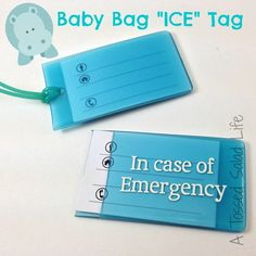 My Mom Made That: Baby Bag ICE Tag made with #vinyl and a luggage tag.