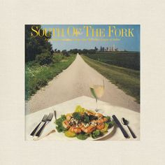 South of the Fork Cookbook - Junior League Dallas Texas