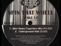 Spin That Wheel - Wake Up (Underground Dub)