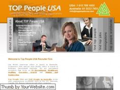 http://www.toppeopleusa.com/  Top People USA are specialized recruiters that focus on IT Recruitment, Healthcare Staffing, Executive Search and Mining and Engineering.  Why are we different?  We submit potential employees, not excessive resumes. We take the time to understand your business culture and environment We pride ourselves on selecting the best candidates for your requirements. We work around your recruitment processes and strategies.