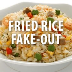 The Drs Fried Rice Fake-Out Recipe