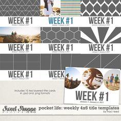 Pocket Life: 4x6 Weekly Title Templates by Traci Reed #digitalscrapbooking #digiscrap #template #pocketlife #pocketscrapbooking