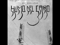 Humo Del Cairo - Preludio 1 [2014] [Full Album] [EP]