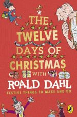 The Enormous Crocodile, The Twits, Fantastic Mr Fox, The Giant Peach, New Readers, Twelve Days Of Christmas, Catechism, Roald Dahl, Chocolate Factory