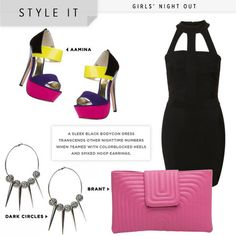 GIRLS NITE OUT! love it...black body hugging mini dress, stylish heels, pink clutch and crazy spiked /hoop earrings