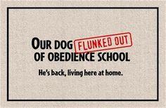 FUNNY 'OBEDIENCE SCHOOL' DOORMAT