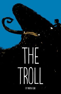THE TROLL - An all ages comic-book by Martin Flink