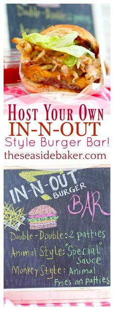 Burger Bar! | Host an epic summer outdoor In-N-Out Style burger bar complete with Animal Style Sauce. Perfect for the 4th of July and Labor Day | #summerfood #hamburger #burger #barbeque #bbq | See this and other deliciousrecipes at TheSeasideBaker.com